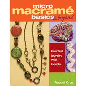 Micro Macrame Basics And Beyond - Kalmbach Publishing Books