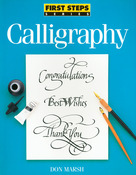 First Steps: Calligraphy - North Light Books