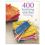 400 Knitting Stitches - Potter Craft Books