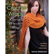 Crochet Wraps-Every Which Way - Stackpole Books