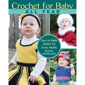 Crochet For Baby All Year - Stackpole Books