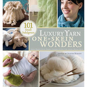 Luxury Yarn One-Skein Wonders - Storey Publishing