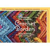 Storey Publishing - Around The Corner Crochet Borders