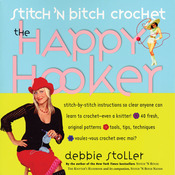 Stitch 'n Bitch Crochet: The H - Storey Publishing