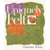 Uniquely Felt - Storey Publishing