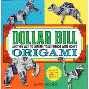 Dollar Bill Origami - Sterling Publishing