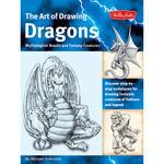Drawing Dragons, Beasts, And Fantasy - Walter Foster Creative Books