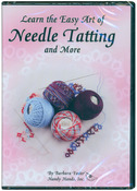 45 Minutes - Learn The Easy Art of Needle Tatting - DVD