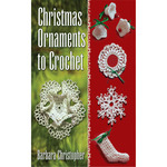 Christmas Ornaments To Crochet - Dover Publications