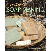 Natural Soap Making - Stackpole Books