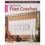 Inspirational Filet Crochet - Leisure Arts