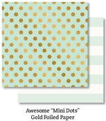Awesome Mini Dots Foil Paper - On Trend - My Minds Eye
