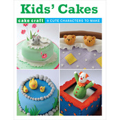 Kids' Cakes - Guild Of Master Craftsman Books