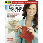 10-20-30 Minutes To Learn To Knit - Leisure Arts