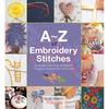 Search Press Books - A - Z Of Embroidery Stitches