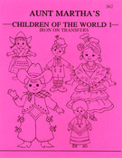 Children Of The World - Aunt Martha's Iron-On Transfer Book