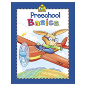 Preschool Basics - Preschool Workbooks 32 Pages