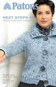 Next Steps Three: Create Cardigan - Patons