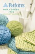 Next Steps Five Crochet Guidebook - Patons