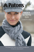 Next Steps Six: Learn To Cable - Patons