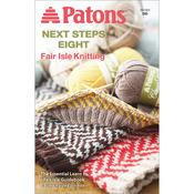 Next Steps Eight: Fairisle Knitting - Patons