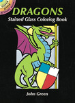 Dragons Stained Glass Coloring Book - Dover Publications