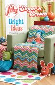 Bright Ideas - Sugar'n Cream - Lily