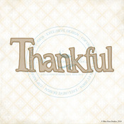 Thankful Laser Cut Chipboard Word - Blue Fern Studios