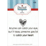 Anyone Can Catch Your Eye - Gourmet Rubber Stamps Cling Stamps