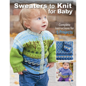 Creative Publishing International - Sweaters To Knit For Baby