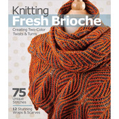 Sixth & Springs Books - Knitting Fresh Brioche