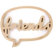 "Friends - Art Play MDF Chat Bubble Plaque 10""X13""X.5"""