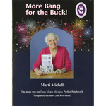 More Bang For The Buck! - Marti Michell Books