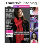 Fauxchet Stitching Book 1-Beginner Basics