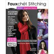 Fauxchet Stitching Book 1-Beginner Basics