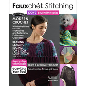 Fauxchet Stitching Book 2-Beyond The Basics