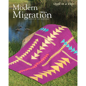 Modern Migration Quilt - Quilt In A Day