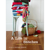 A Life In Stitches - Chronicle Books