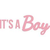 "It's A Boy 3.5""X1.25"" - Kaisercraft Word Die"