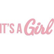 """It's A Girl 3.5""""X1.25"""" - Kaisercraft Word Die"""