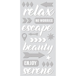 """Relax, White W/Silver - Paper House ColorWays Foiled Puffy Stickers 3""""X6.35"""""""