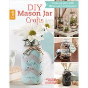 DIY Mason Jar Crafts - Leisure Arts