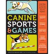 Canine Sports & Games - Storey Publishing