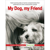 My Dog, My Friend - Creative Publishing International