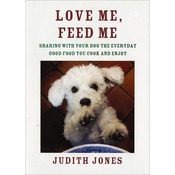 Love Me, Feed Me - Random House Books