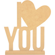 """8.5""""X6.25"""", W/1.5"""" Base - Beyond The Page MDF I (Heart) You Phrase"""