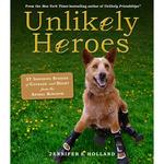 Unlikely Heroes - Workman Publishing