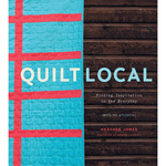 Quilt Local - Stewart Tabori & Chang Books