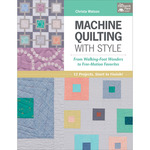 Machine Quilting With Style - That Patchwork Place