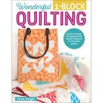 Wonderful 1-Block Quilting - Design Originals